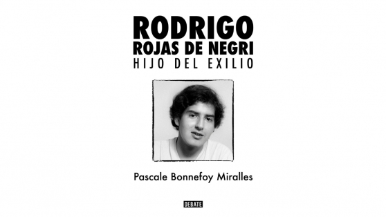 """Extracto del libro """"Rodrigo Rojas de Negri. Hijo del exilio"""""""